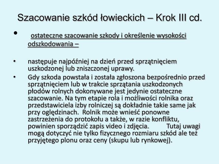 Szacowanie szkód łowieckich – Krok III cd.
