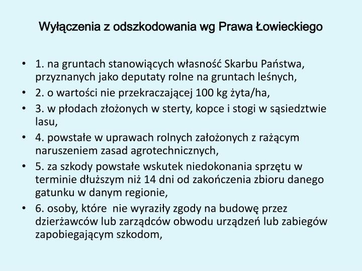 Wyłączenia z odszkodowania wg Prawa Łowieckiego