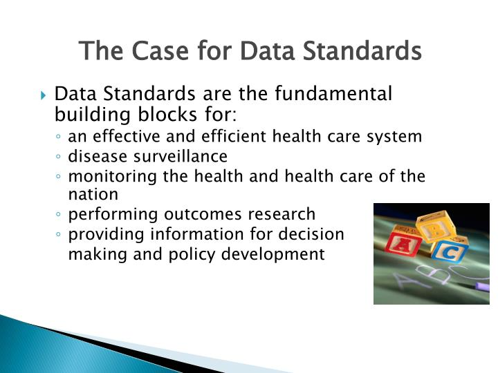 The Case for Data Standards