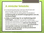 a miniszter feladata