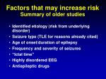 factors that may increase risk summary of older studies