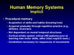 human memory systems implicit