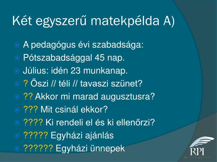 Két egyszerű matekpélda A)