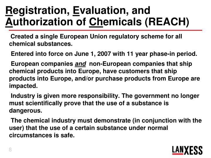 Created a single European Union regulatory scheme for all chemical substances.