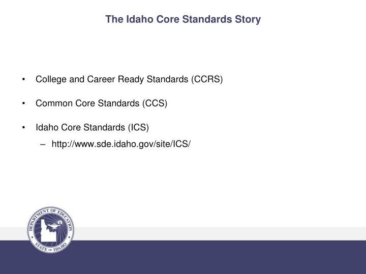 The Idaho Core Standards Story