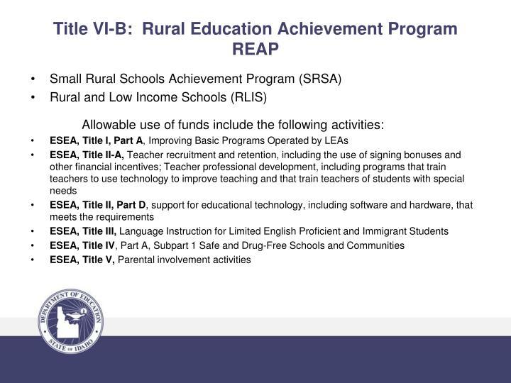 Title VI-B:  Rural Education Achievement Program