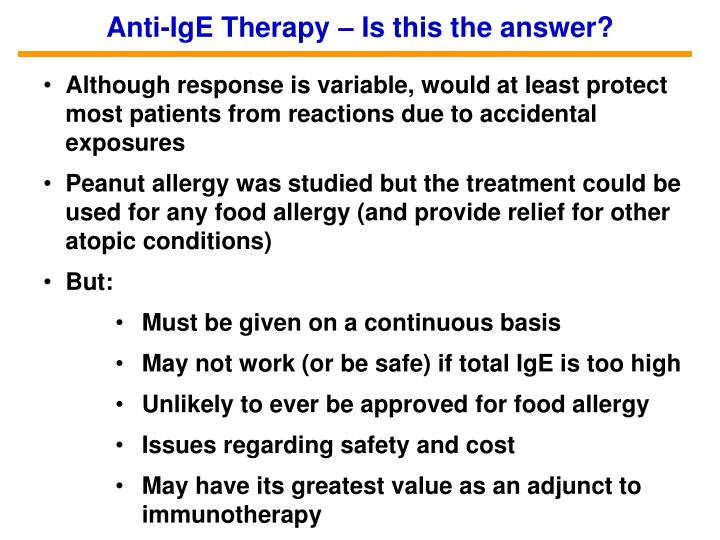 Anti-IgE Therapy – Is this the answer?