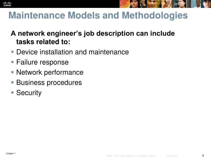 Maintenance models and methodologies