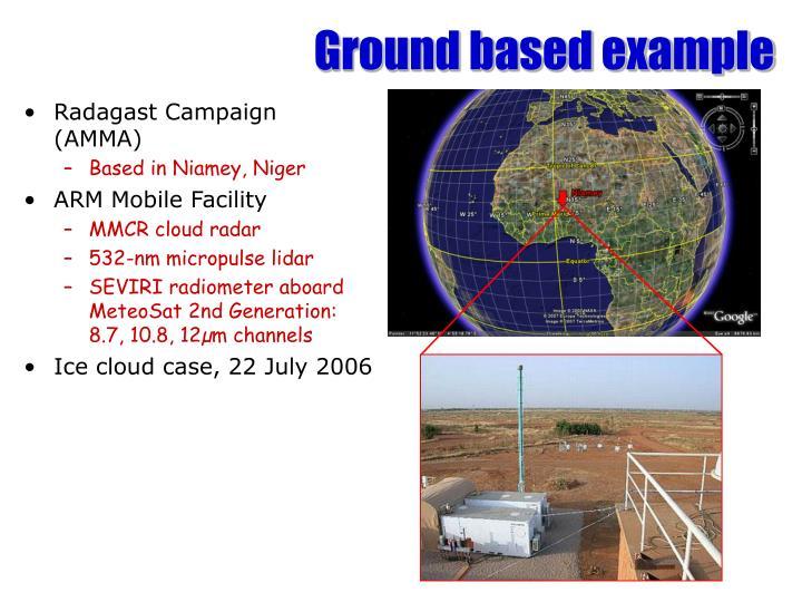 Ground based example