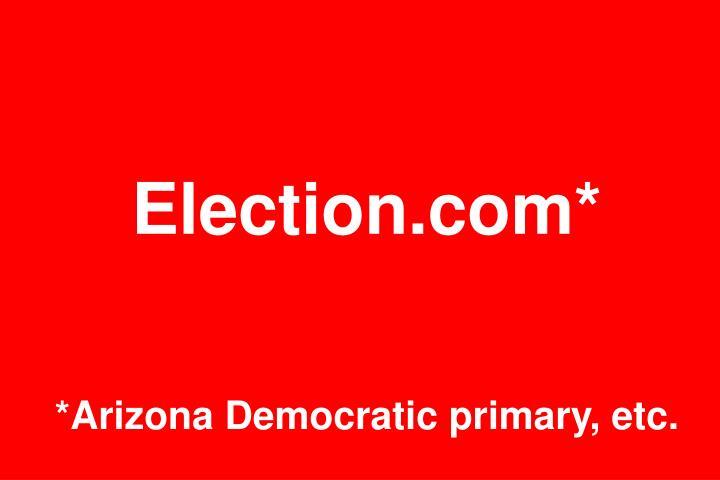 Election.com*