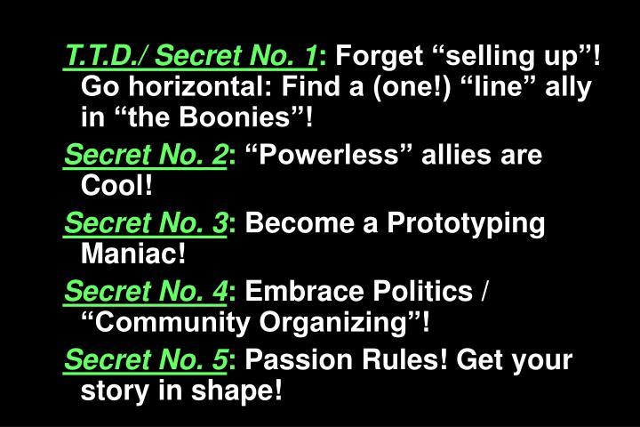 T.T.D./ Secret No. 1