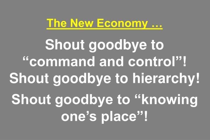 The New Economy …