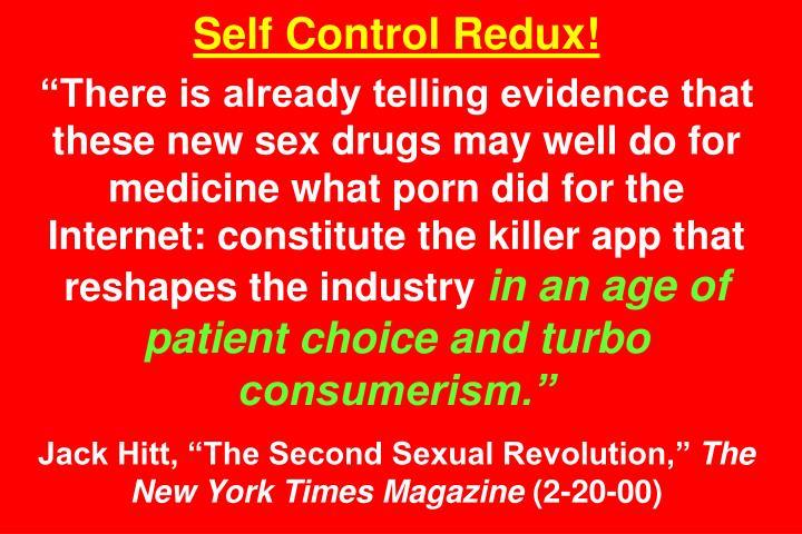 Self Control Redux!