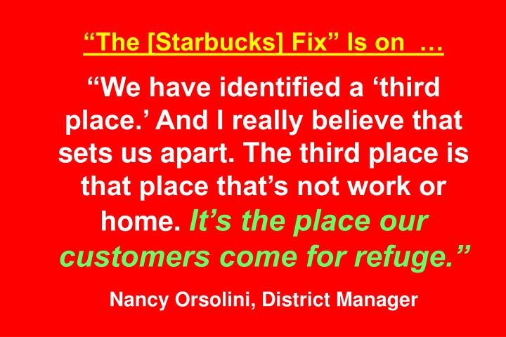 """The [Starbucks] Fix"" Is on  …"