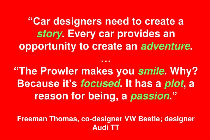 """""""Car designers need to create a"""