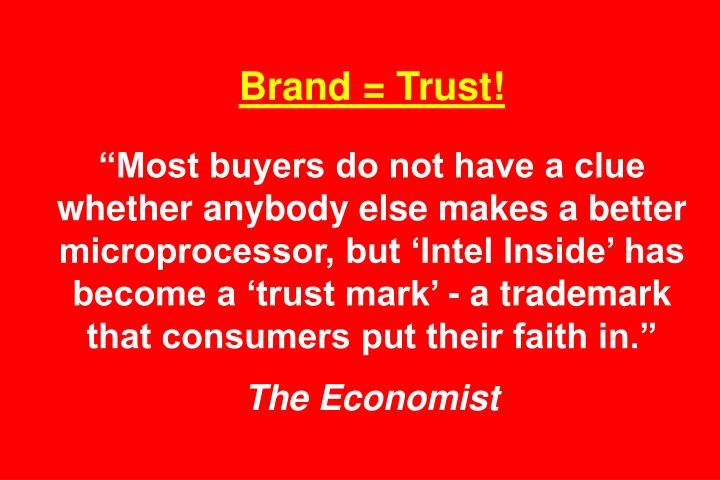 Brand = Trust!