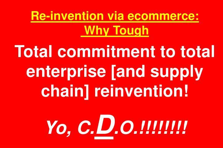 Re-invention via ecommerce: