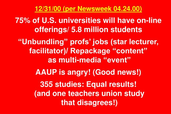 12/31/00 (per Newsweek 04.24.00)