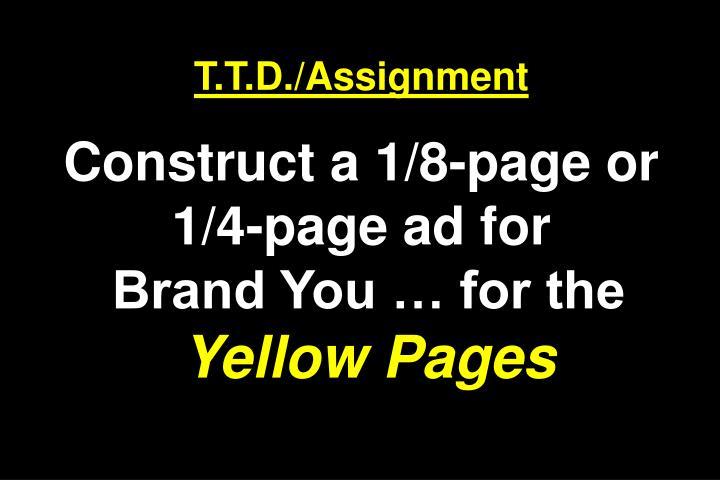 T.T.D./Assignment