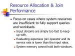 resource allocation join performance