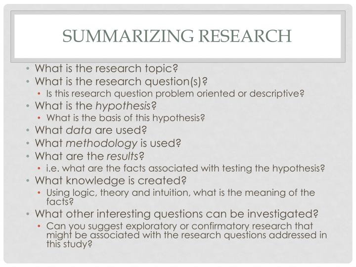 Summarizing research