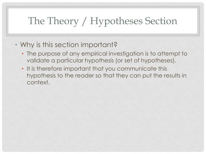 The Theory / Hypotheses Section