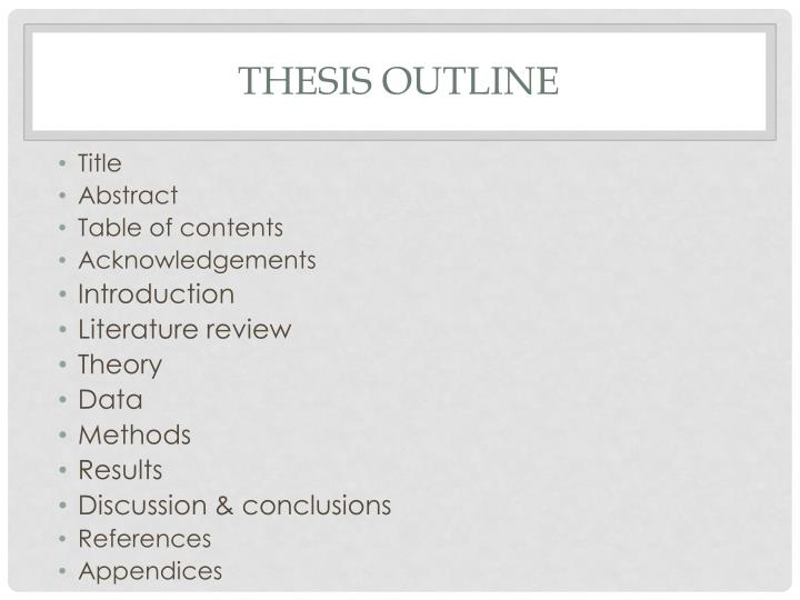 Thesis outline