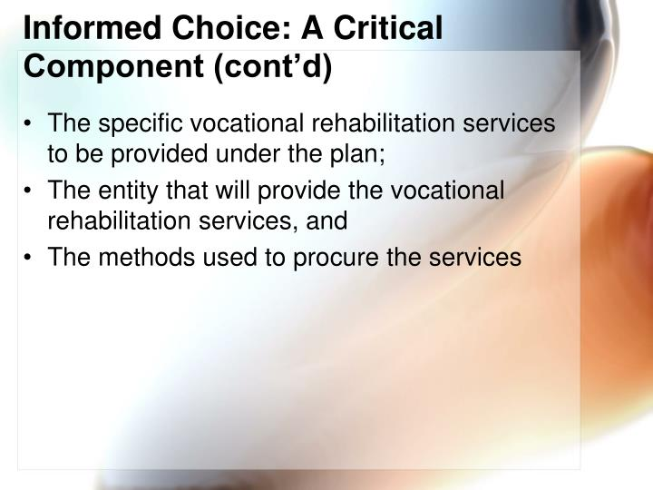 Informed Choice: A Critical Component (cont'd)
