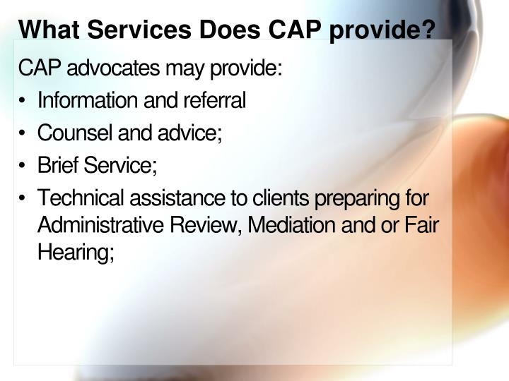 What Services Does CAP provide?