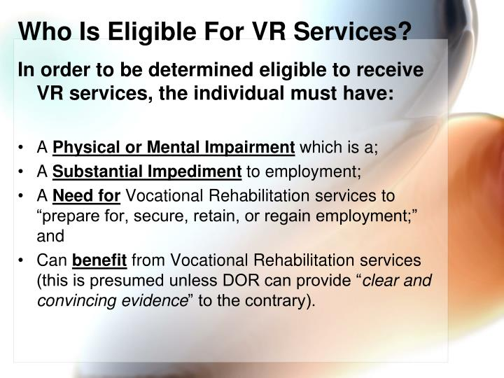 Who Is Eligible For VR Services?