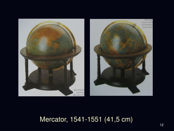 Mercator, 1541-1551 (41,5 cm)
