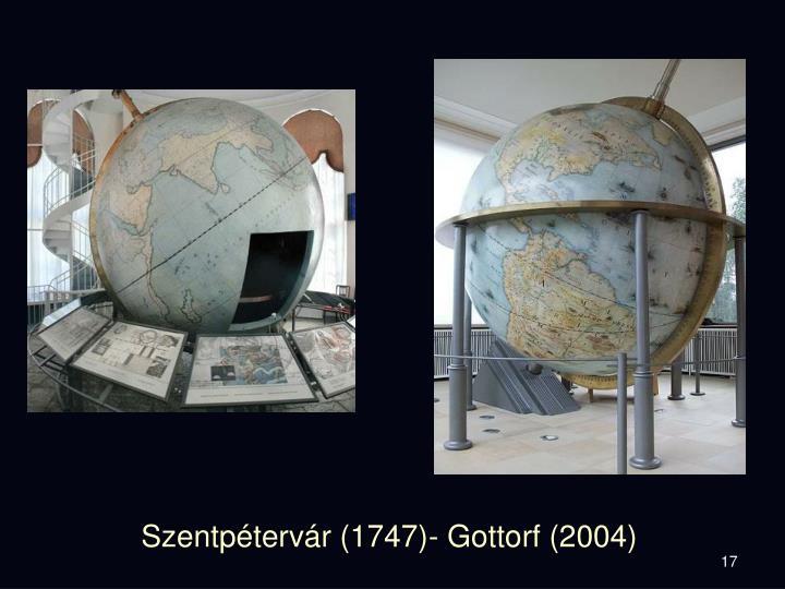 Szentpétervár (1747)- Gottorf (2004)