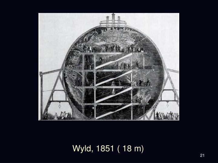 Wyld, 1851 ( 18 m)