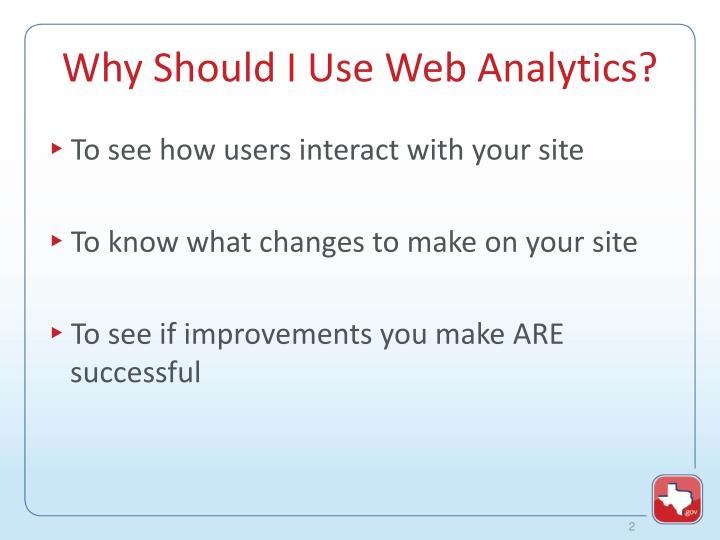 Why should i use web analytics