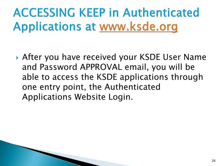 ACCESSING KEEP in Authenticated Applications at