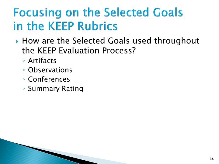 Focusing on the Selected Goals