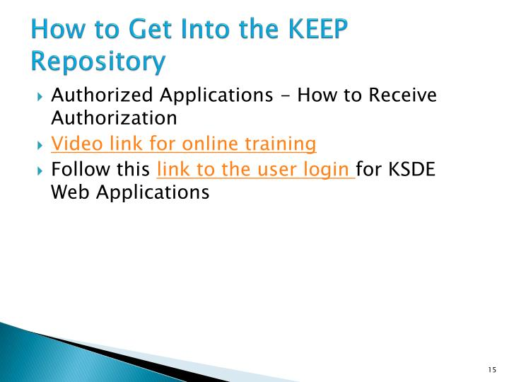 How to Get Into the KEEP Repository