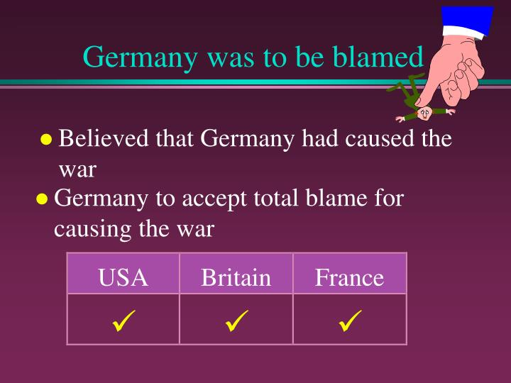Germany was to be blamed