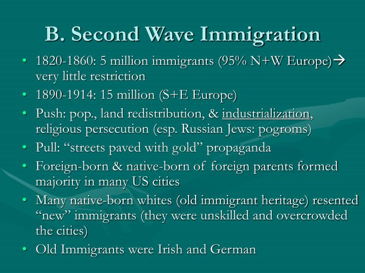 B. Second Wave Immigration
