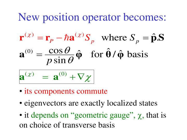 New position operator becomes: