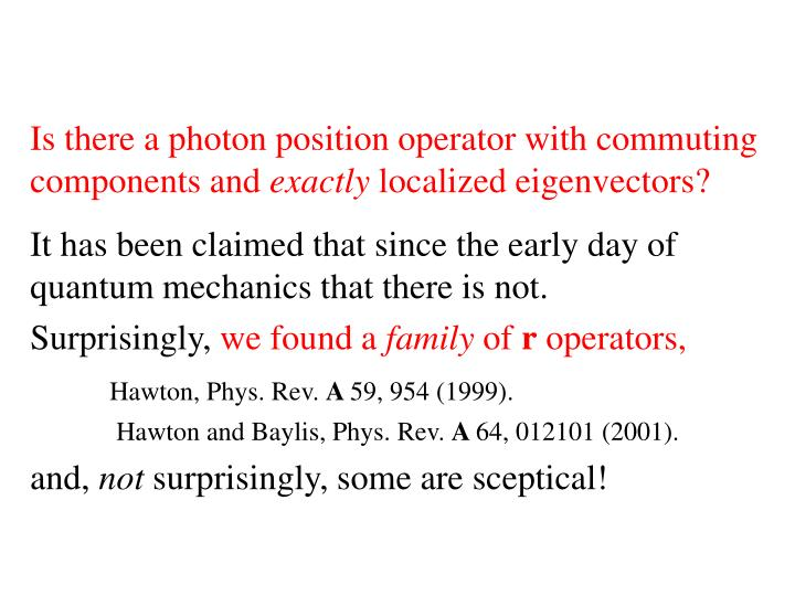 Is there a photon position operator with commuting components and