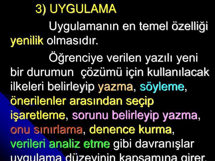 3) UYGULAMA
