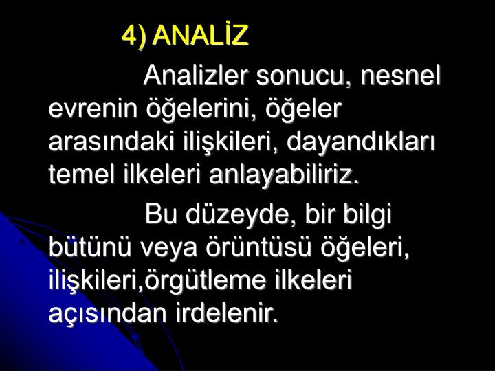 4) ANALİZ