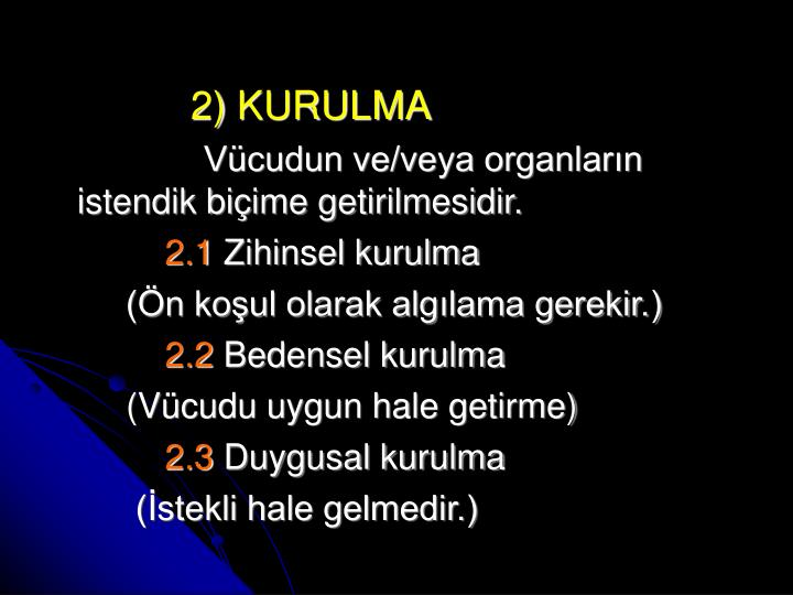 2) KURULMA