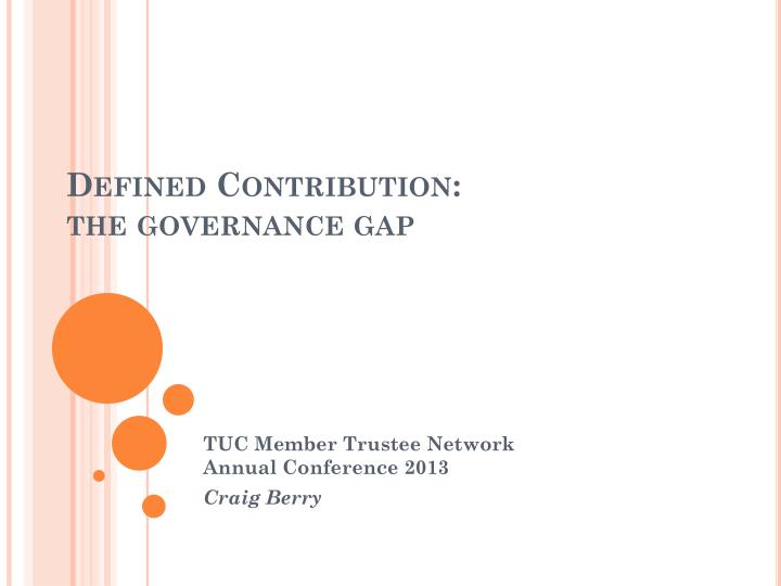 defined contribution t he governance gap n.