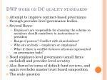 dwp work on dc quality standards