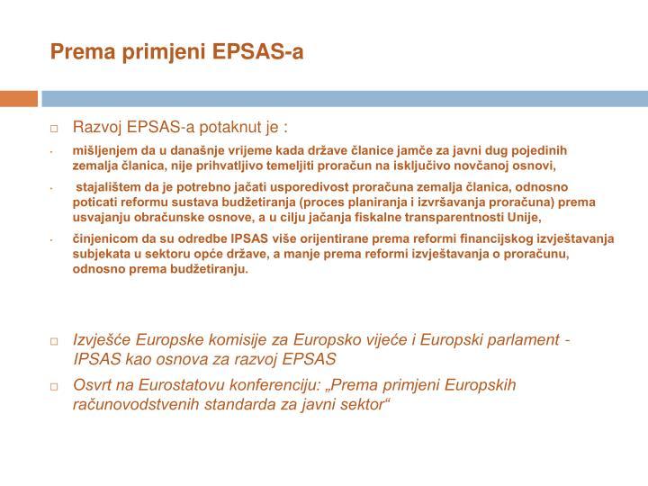 Prema primjeni EPSAS-a