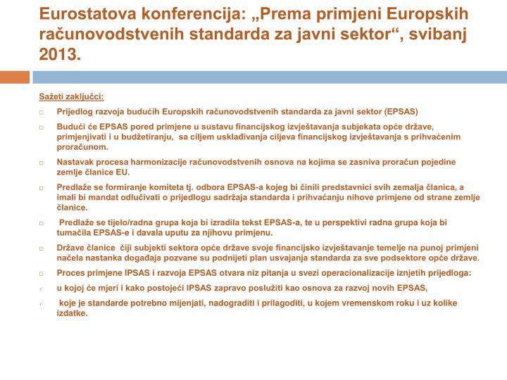 "Eurostatova konferencija: ""Prema primjeni Europskih računovodstvenih standarda za javni sektor"", svibanj 2013."