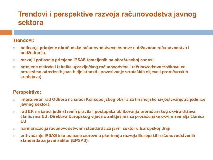 Trendovi i perspektive razvoja ra unovodstva javnog sektora