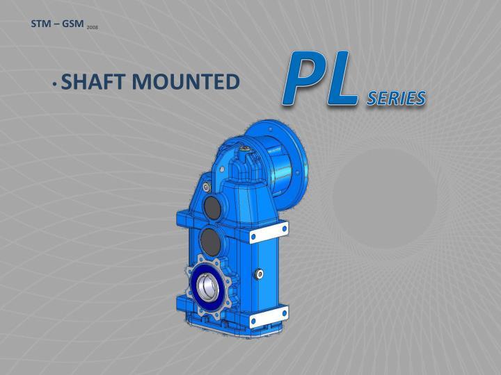 Shaft mounted